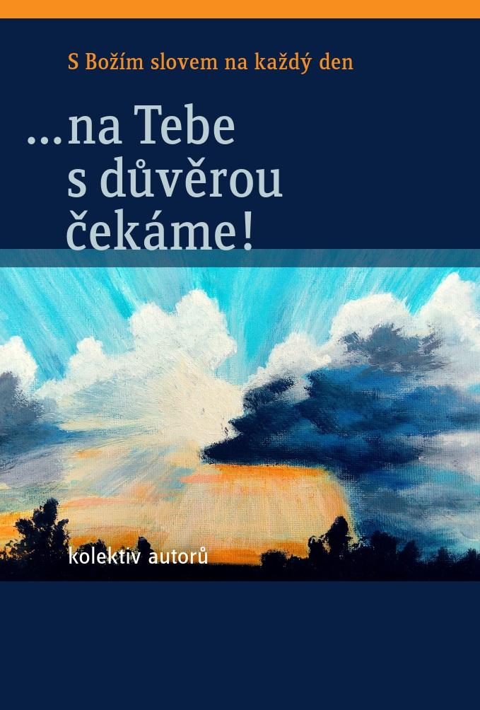 obálka ke knize: ...na Tebe s důvěrou čekáme!