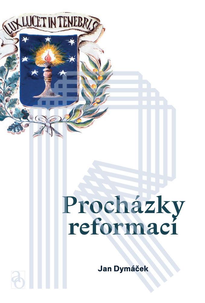 obálka ke knize: Procházky reformací