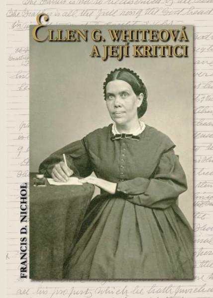 Ellen G. Whiteová a její kritici