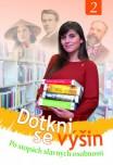 Obálka knihy Dotkni se výšin 2
