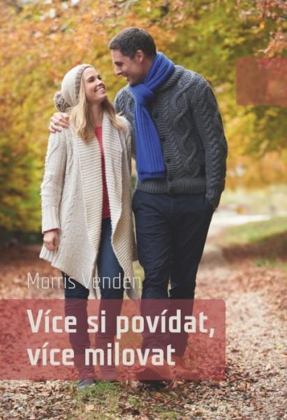 Obálka knihy - Více si povídat, více milovat | Advent-Orion