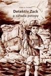 Obálka knihy Detektiv Zack a záhada potopy
