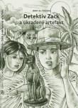 Obálka knihy Detektiv Zack a ukradený artefakt