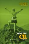 Obálka knihy  Vyhraj život! Cíl