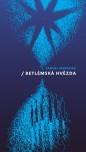 Obálka knihy Betlémská hvězda