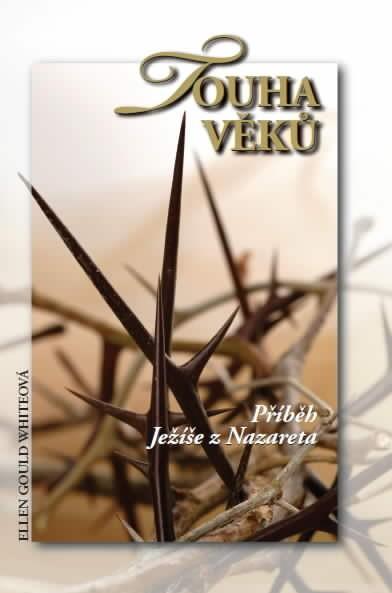 Obálka knihy - Touha věků | Advent-Orion