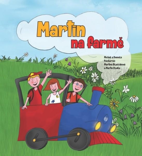 Obálka knihy - Martin na farmě | Advent-Orion