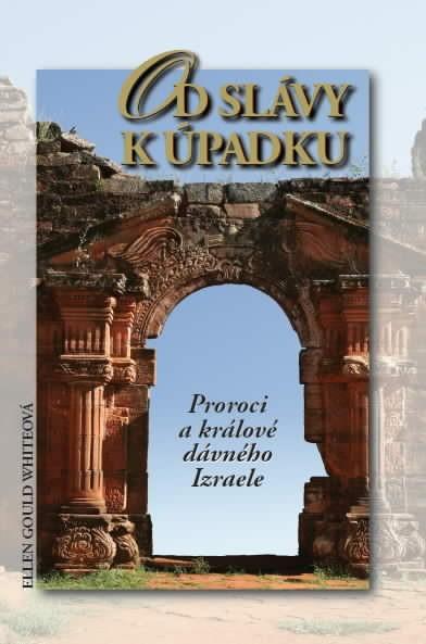 Obálka knihy - Od slávy k úpadku | Advent-Orion