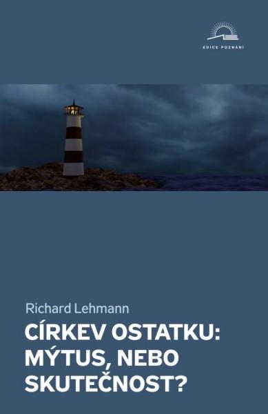 Obálka knihy - Církev ostatku: mýtus, nebo skutečnost? | Advent-Orion