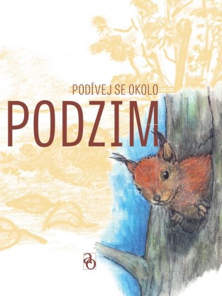 Obálka knihy -  Podívej se okolo – Podzim | Advent-Orion