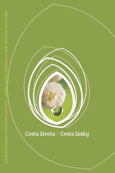 Obálka knihy - Cesta života, Cesta lásky – Kudy do nebe   Advent-Orion