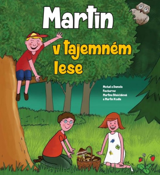 obálka ke knize: Martin v tajemném lese
