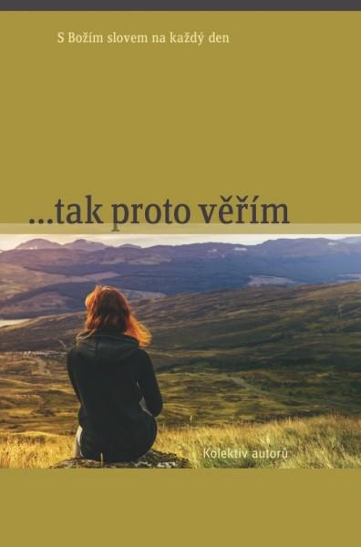 Obálka knihy - …tak proto věřím | Advent-Orion