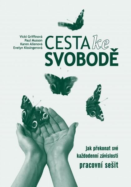 Obálka knihy - Cesta ke svobodě - pracovní sešit | Advent-Orion