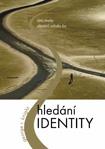 Obálka knihy Hledání identity