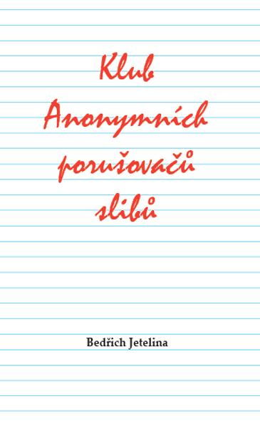Obálka knihy - Klub Anonymních porušovačů slibů | Advent-Orion
