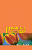 Obálka knihy Proroci jsou lide