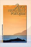 Obálka knihy Život naplněný pokojem